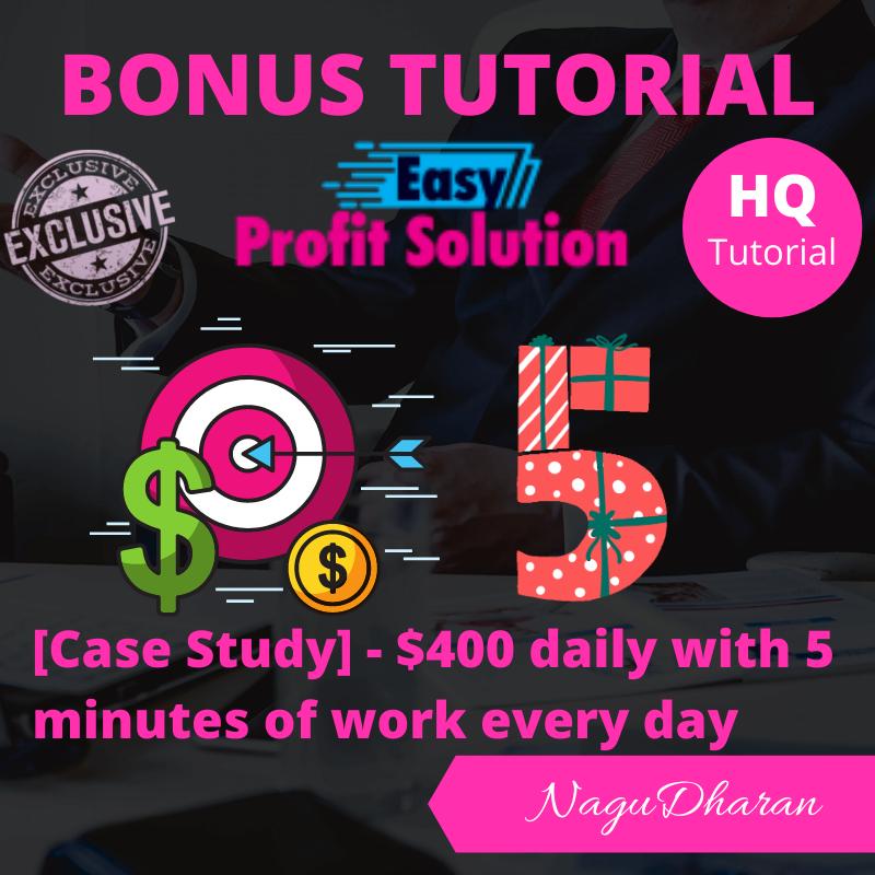 Easy Profit Solution Bonus #3