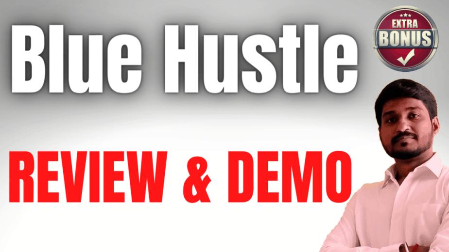 Blue Hustle Review